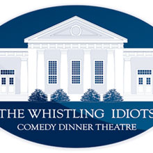 Whistling Idiots Comedy Dinner Theatre